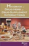 Mosby's Handbook of Drug-Herb & Drug-Supplement Interactions