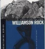img - for Williamson Rock - Southern California Sport Climbing book / textbook / text book