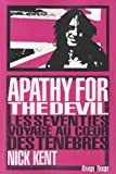 acheter livre occasion Apathy for The Devil