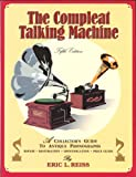 The Compleat Talking Machine