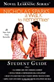 Nicholas Sparks A Walk to Remember (Novel Learning Series (TM))