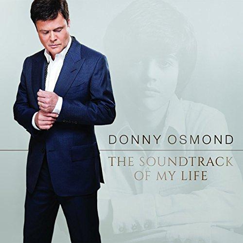 Donny Osmond - The Soundtrack Of My Life - Zortam Music
