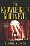 img - for The Knowledge of Good & Evil Hardcover - July 19, 2011 book / textbook / text book