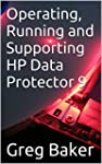 Operating, Running and Supporting HP...