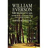 William Everson: The Shaman's Call ~ Steven B. Herrmann
