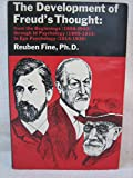The Development of Freud's Thought: From the Beginnings (1886-1900)- Through Id Psychology (1900-1914) to Ego Psychology (1914-1939) (0876680856) by Fine, Reuben