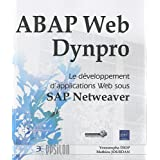 ABAP Web Dynpro - Le développement d'applications Web sous SAP Netweaver