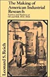 img - for The Making of American Industrial Research: Science and Business at GE and Bell, 1876-1926 (Studies in Economic History and Policy: USA in the Twentieth Century) 1st edition by Reich, Leonard S. (1985) Hardcover book / textbook / text book
