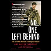 No One Left Behind: The Lt. Comdr. Michael Scott Speicher Story | [Amy Waters Yarsinske]
