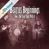 Beatles Beginnings 5: The Star Club 1962-63