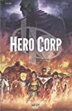 acheter livre occasion Hero Corp, Tome 1 : Les origines
