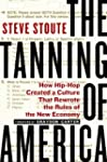 The Tanning of America: How Hip-Hop C...