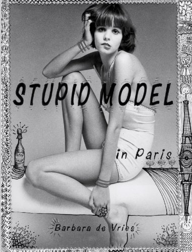 STUPID MODEL: in Paris