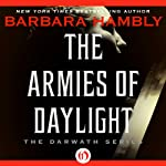 The Armies of Daylight (       UNABRIDGED) by Barbara Hambly Narrated by Clark Linden