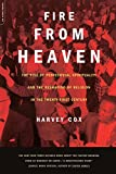 Image of Fire From Heaven: The Rise Of Pentecostal Spirituality And The Reshaping Of Religion In The 21st Century
