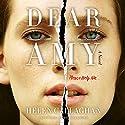 Dear Amy Hörbuch von Helen Callaghan Gesprochen von: Michelle Ford