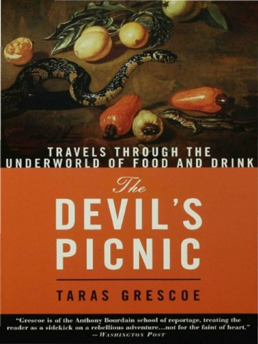 The Devil's Picnic: Travels Through the Underworld