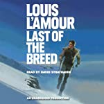 Last of the Breed   Louis L'Amour