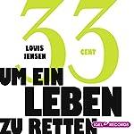 33 Cent um ein Leben zu retten | Louis Jensen