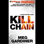 Kill Chain: An Evan Delaney Novel (       UNABRIDGED) by Meg Gardiner Narrated by Tanya Eby Sirois