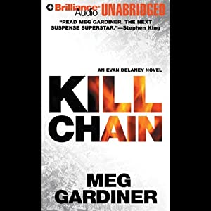 Kill Chain: An Evan Delaney Novel | [Meg Gardiner]