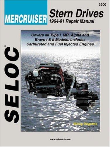Mercruiser Stern Drives 1964 - 1991 (Seloc Marine Tune-Up and Repair Manuals)