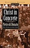 Christ in Concrete (Centennial Edition) (Signet classics)