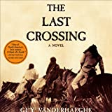 img - for The Last Crossing: A Novel book / textbook / text book