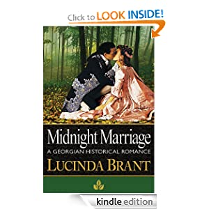 Free Kindle Book: Midnight Marriage: A Georgian Historical Romance (Roxton Series), by Lucinda Brant (Author), Lisa Smith (Editor), Publisher: Sprigleaf (March 5, 2011)