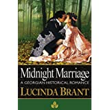 Midnight Marriage: A Georgian Historical Romance (Roxton Series) ~ Lucinda Brant