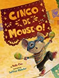 img - for Cinco de Mouse-O! (Mouse (Holiday House)) book / textbook / text book