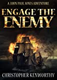 Engage the Enemy (A John Paul Jones Adventure)