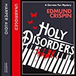 Holy Disorders (A Gervase Fen Mystery) | Edmund Crispin