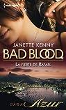 Bad Blood, tome 6 : La fierté de Rafael