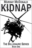 Kidnap (The Billionaire Series)