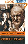 Down a Path of Wonder: Memoirs of Str...