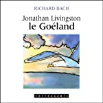Jonathan Livingston le Goéland | Richard Bach