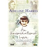 An Unconventional Love (My Story)by Adeline Harris