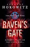 Anthony Horowitz Raven's Gate (The Power of Five)