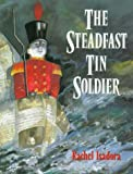 img - for The Steadfast Tin Soldier book / textbook / text book