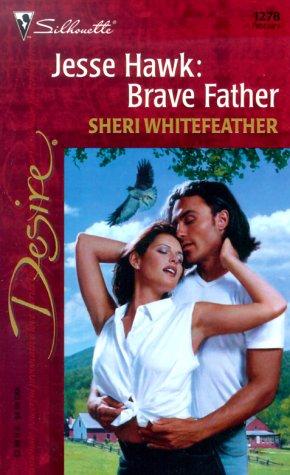 Jesse Hawk: Brave Father (Desire, 1278), Whitefeather