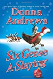 Six Geese A-Slaying (Meg Langslow Mysteries) (0312536100) by Andrews, Donna
