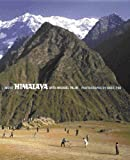 Basil Pao Inside Himalaya: Introduction by Michael Palin: The Journey