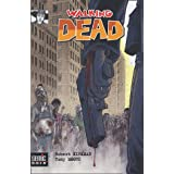 Walking Dead : La mort en marchepar Robert Kirkman
