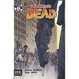 Walking Dead : La mort en marchepar Robert Kirkman