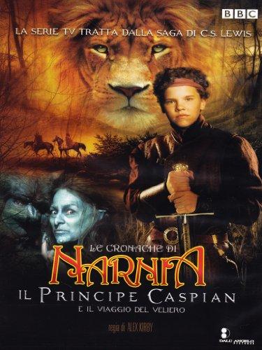 Le cronache di Narnia - Il principe Caspian e il viaggio del veliero