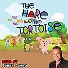 The Hare and the Tortoise Hörbuch von Mike Bennett Gesprochen von: Bobby Davro