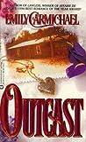 Outcast (0446364118) by Emily Carmichael