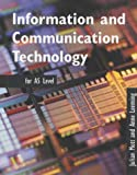 img - for Information and Communication Technology AS Level book / textbook / text book