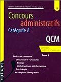 echange, troc Lakehal - Concours administratifs, catégorie A: QCM, tome 2 : droit (civil, commercial, pénal, de l'urbanisme), biologie, mathématique